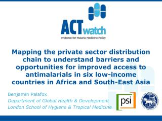 Mapping the private sector distribution chain to understand barriers and opportunities for improved access to antimalari