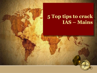 5 Top tips to crack IAS � Mains