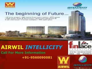 Airwil Intellicity Noida Extension 9560090081
