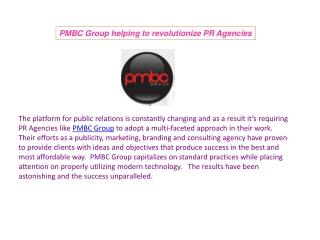 PMBC Group helping to revolutionize PR Agencies