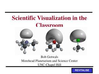 Scientific Visualization in the Classroom