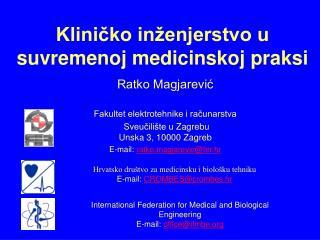 Klinicko in enjerstvo u suvremenoj medicinskoj praksi