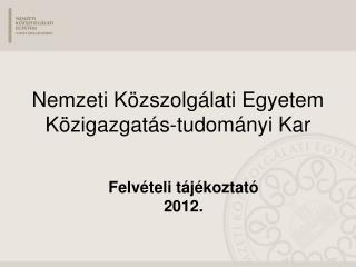 Nemzeti K zszolg lati Egyetem  K zigazgat s-tudom nyi Kar