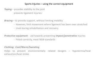 Sports Injuries   using the correct equipment