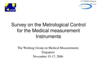 Survey on the Metrological Control for the Medical measurement Instruments