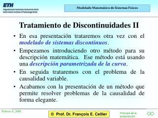 Tratamiento de Discontinuidades II