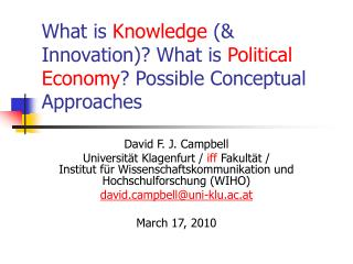 What is Knowledge  Innovation What is Political Economy Possible Conceptual Approaches