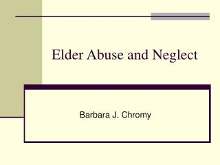 elder abuse and neglect