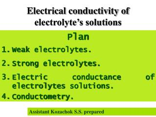 Electrical conductivity of electrolyte s solutions