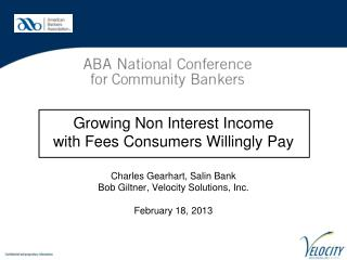 Growing Non Interest Income  with Fees Consumers Willingly Pay