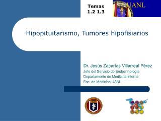 Hipopituitarismo, Tumores hipofisiarios