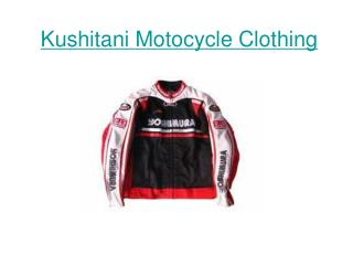 Kushitani Motocycle Clothing