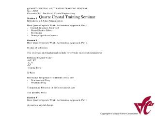 quartz crystal training seminar