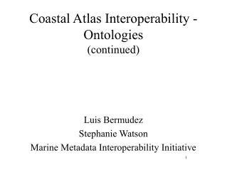 Coastal Atlas Interoperability - Ontologies continued