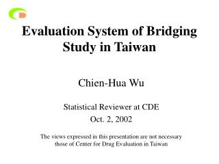 Evaluation System of Bridging Study in Taiwan