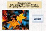 Neuroscienze: Dalla prospettiva cognitivistica alla prospettiva neuroscientifica