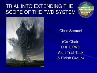 TRIAL INTO EXTENDING THE SCOPE OF THE FWD SYSTEM