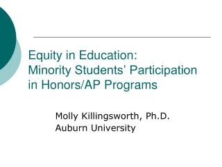 Equity in Education:  Minority Students  Participation  in Honors