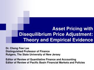 Asset Pricing with  Disequilibrium Price Adjustment: Theory and Empirical Evidence