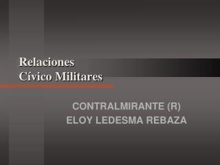 Relaciones  C vico Militares
