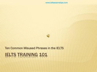 IELTS Training - Ten Misused Phrases in the IELTS