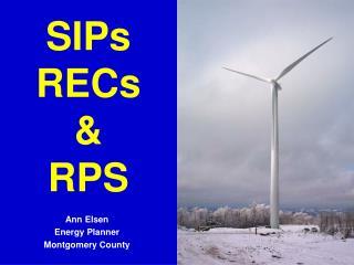 SIPs RECs  RPS