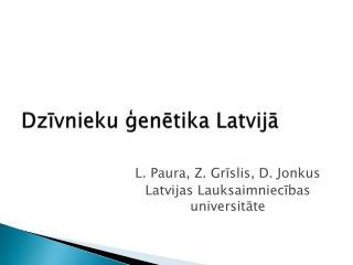 Dzivnieku genetika Latvija