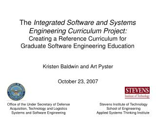 The Integrated Software and Systems Engineering Curriculum Project: Creating a Reference Curriculum for Graduate Softwar