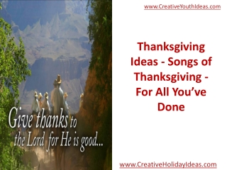 Thanksgiving Ideas - Songs of Thanksgiving - For All You