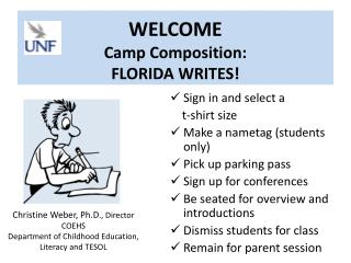 WELCOME Camp Composition:  FLORIDA WRITES