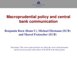 Macroprudential policy and central bank communication
