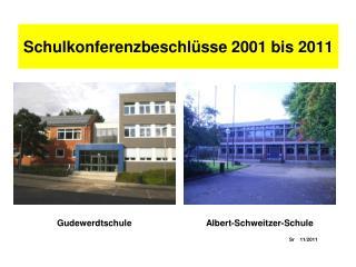 Schulkonferenzbeschl sse 2001 bis 2011