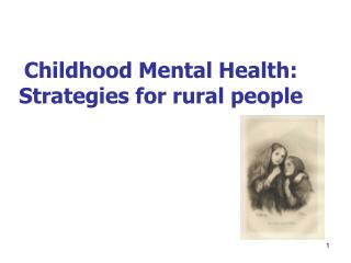 Childhood Mental Health: Strategies for rural people