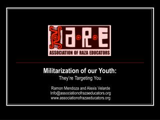 Militarization of our Youth:  They re Targeting You