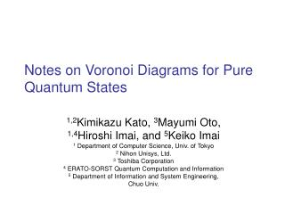Notes on Voronoi Diagrams for Pure Quantum States