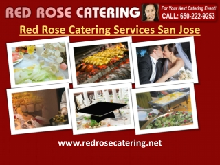 Red Rose Catering Services San Jose