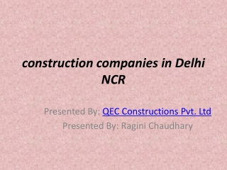 Great Experienced construction companies in Delhi NCR
