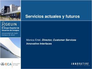 Servicios actuales y futuros
