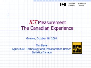 ICT Measurement The Canadian Experience