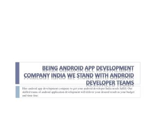 Android Tablet Development India becomes possible with us