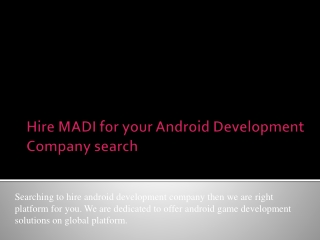 MADI right platform for Android Game Development India needs