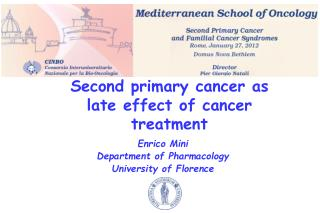 Second primary cancer as late effect of cancer treatment