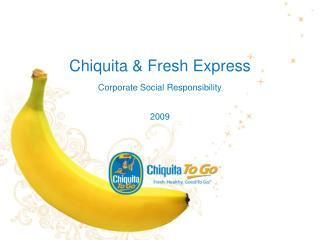 Chiquita  Fresh Express