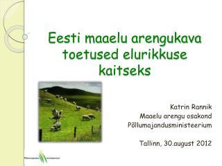 Eesti maaelu arengukava toetused elurikkuse kaitseks