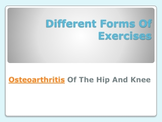 Different Forms of Exercises for Osteoarthritis