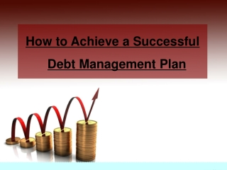 How to Achieve a Successful Debt Management Plan