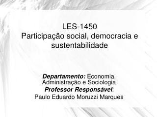 LES-1450  Participa  o social, democracia e sustentabilidade
