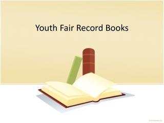 Youth Fair Record Books