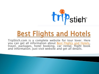 Visit Popular Destinations with Accommodation facilitys