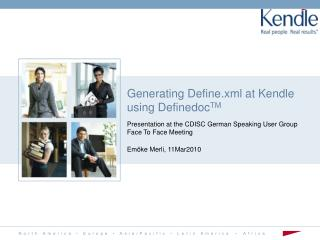 Generating Define.xml at Kendle using DefinedocTM